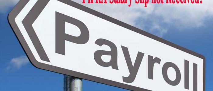 PIFRA Salary Slip not Received? What to Do?